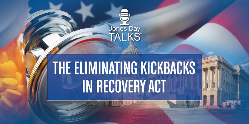 The Eliminating Kickbacks in Recovery Act