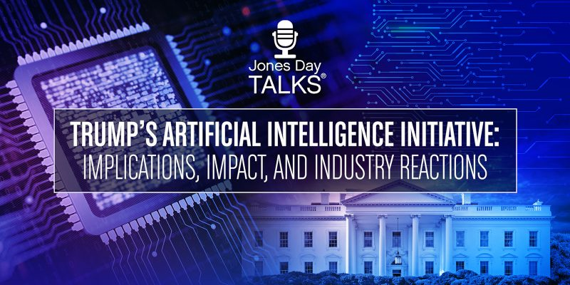 Trump's Artificial Intelligence Initiative: Implications, Impact, and Industry Reactions