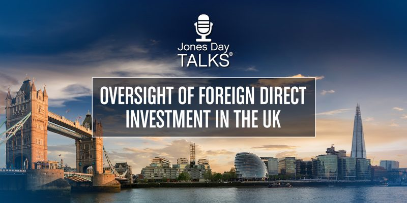 Oversight of Foreign Direct Investment in the UK