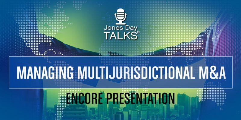 Managing Multijurisdictional M&A