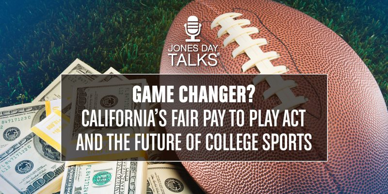 Signed into law by California Gov. Gavin Newsom, the Fair Pay to Play Act will allow college athletes in that state to accept payment for the use of their name, image, and likeness. In response, the NCAA has threatened to bar colleges from postseason tournaments if they allow players to profit under the new law's provisions, and several athletic conferences have also voiced opposition. Still, a number of states are already considering legislation similar to that enacted in California. Jones Day's Marc Weinroth, Ilene Tannen, and Brett Shumate discuss the probable implications of the Fair Pay to Play Act.