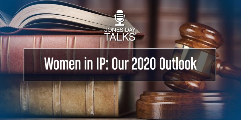 DTalksWomen in IP Review and Outlook