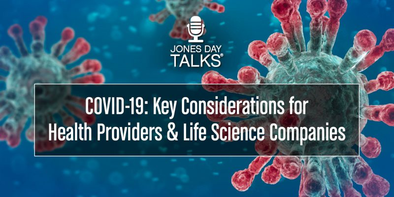 COVID-19: Key Considerations for Health Providers & Life Science Companies