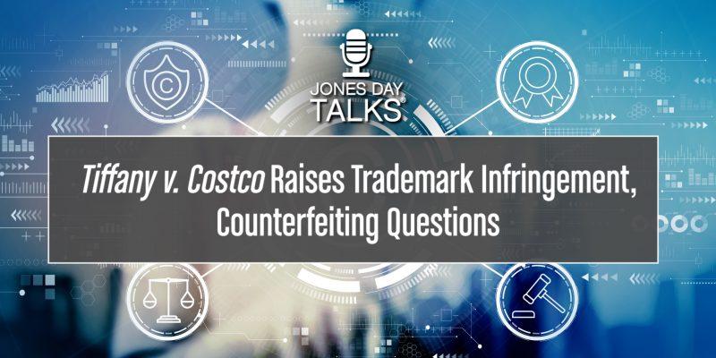 JD Talks - Tiffany v Costco
