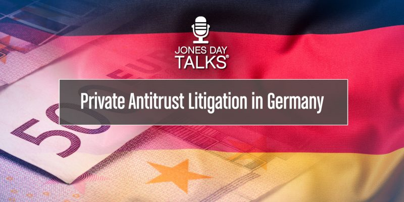 Private Antitrust Litigation in Germany