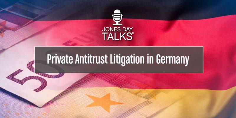 Private Antitrust Litigation in Germany